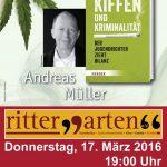 Andreas Müller - Kiffen und Kriminalität